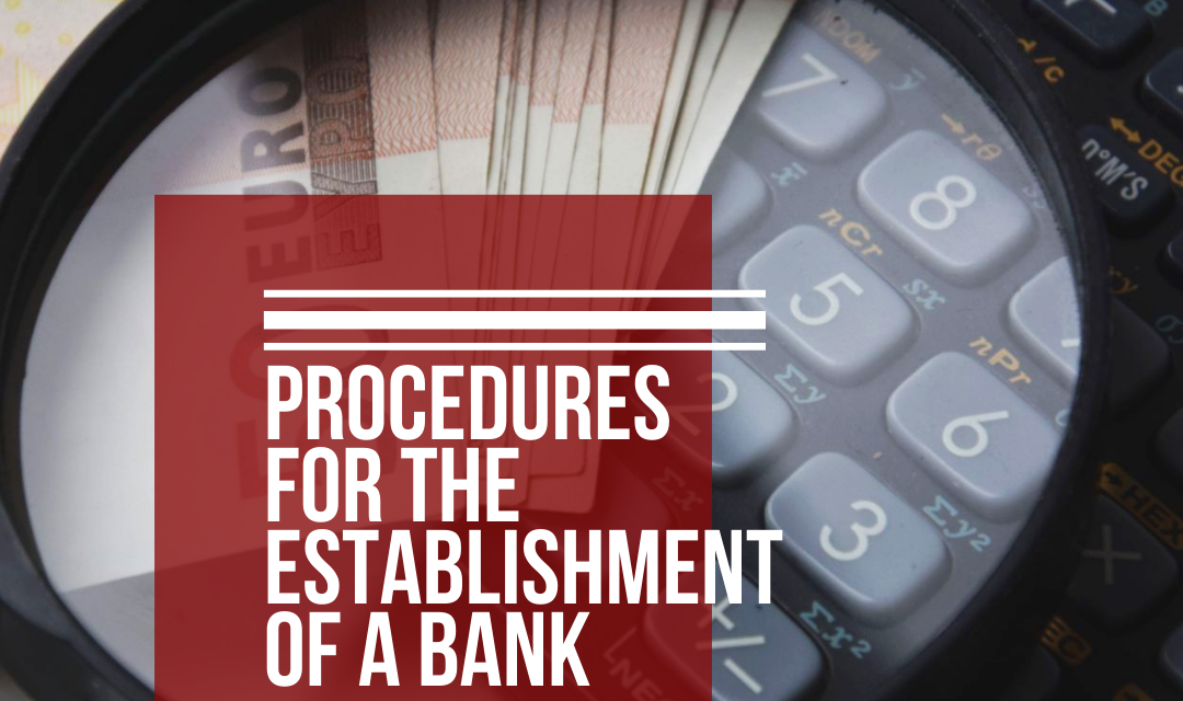 THE ESTABLISHMENT OF A BANK
