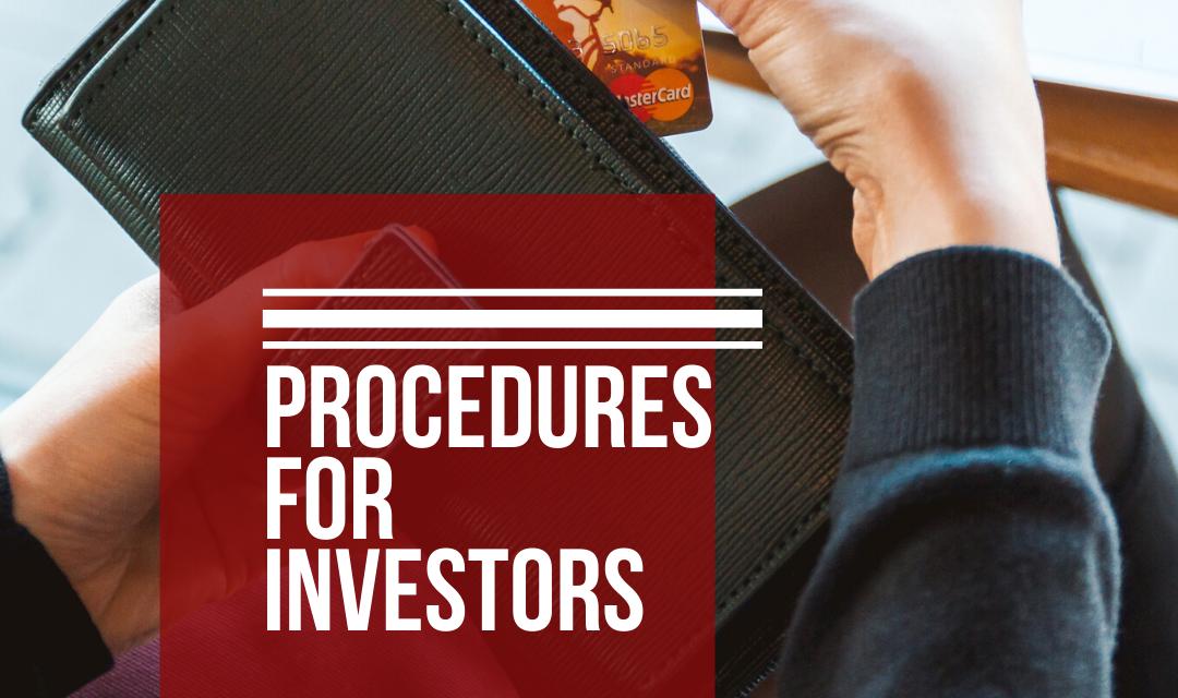 PROCEDURES FOR INVESTORS